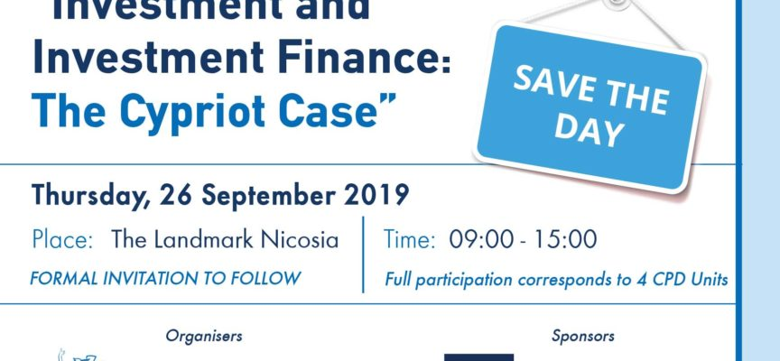 "SAVE THE DAY: Conference ""Investment and Investment Finance: The Cypriot Case"""